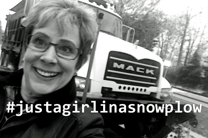 #Justagirlinasnowplow